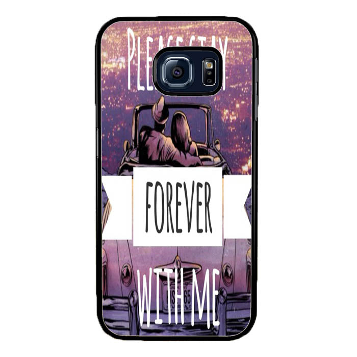 Please Stay Forever With Me A1443 Samsung Galaxy S7 Edge Case New Year Gifts 2020-Samsung Galaxy S7 Edge Cases-Recovery Case