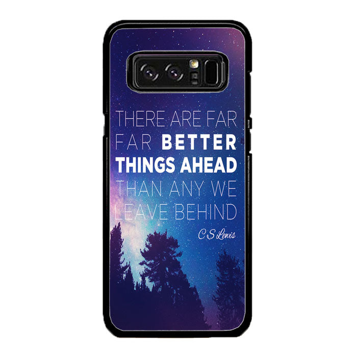 CS Lewis Better Things Ahead A1721 Samsung Galaxy Note 8 Case New Year Gifts 2020-Samsung Galaxy Note 8 Cases-Recovery Case