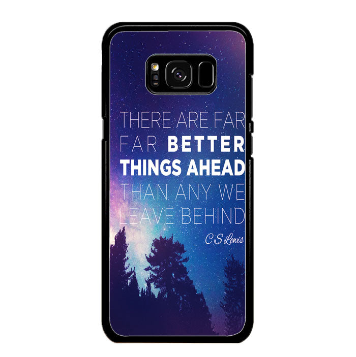 CS Lewis Better Things Ahead A1721 Samsung Galaxy S8 Plus Case New Year Gifts 2020-Samsung Galaxy S8 Plus Cases-Recovery Case