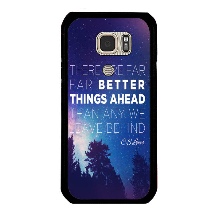 CS Lewis Better Things Ahead A1721 Samsung Galaxy S7 Active Case New Year Gifts 2020-Samsung Galaxy S7 Active Cases-Recovery Case