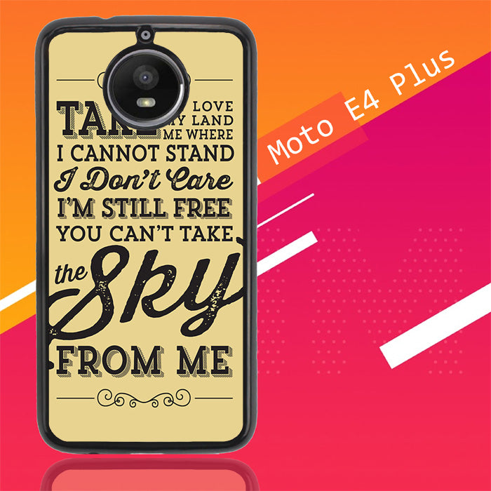 You Cant Take The Sky From Me X0230 Motorola Moto E4 Plus Case Christmas Gifts | Xmas Presents and Gift Ideas-Motorola Moto E4 Plus-Recovery Case