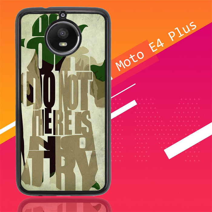 Yoda Star War Quote Y0598 Motorola Moto E4 Plus Case Christmas Gifts | Xmas Presents and Gift Ideas-Motorola Moto E4 Plus-Recovery Case