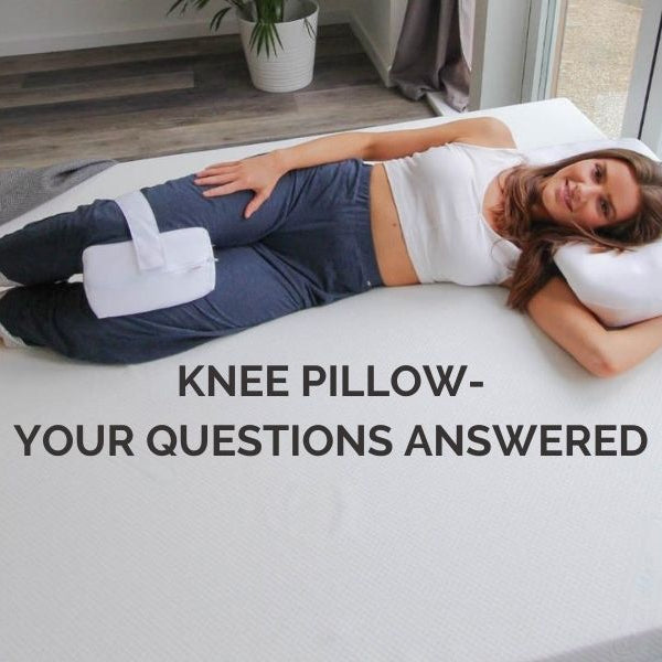 Knee Pillow - Your Questions Answered