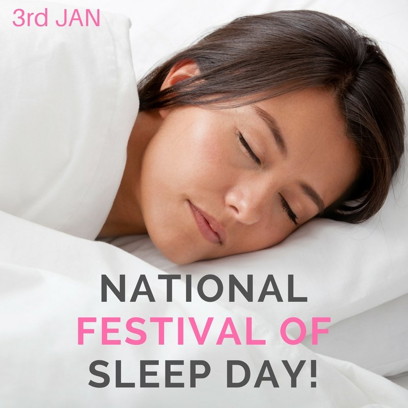 National Festival Of Sleep Day 2018 - 3rd January! | Putnams