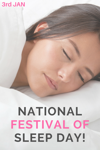 National Festival Of Sleep Day 2018
