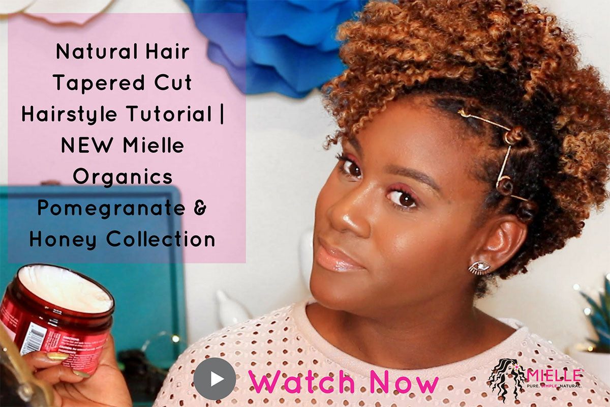 Hair Care Tips: A Tapered Cut Natural Hairstyle Tutorial - MIELLE