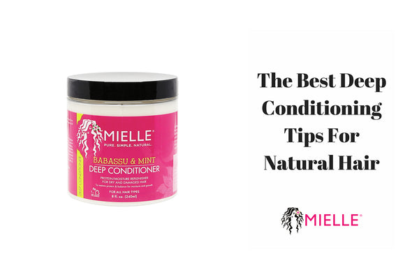 The Best Deep Conditioning Tips For Natural Hair