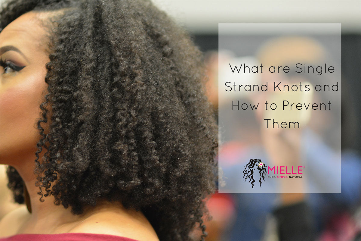 What Are Single Strand Knots And How To Prevent Them Mielle