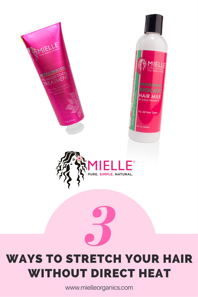 Hair Care Tips 3 Ways To Stretch Natural Hair Without Heat Mielle