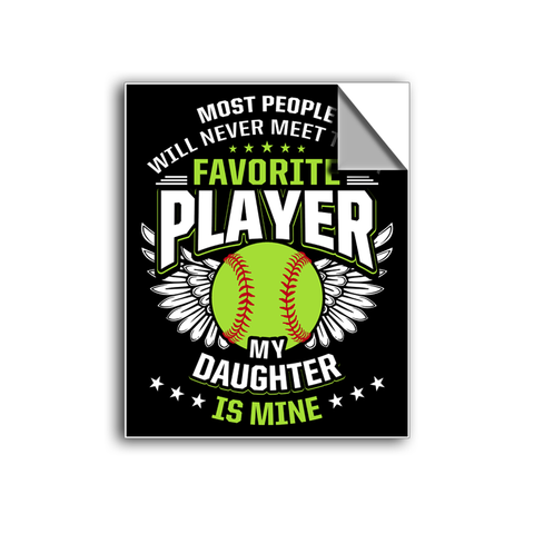 "FREE SHIPPING - ""Favorite Player - Daughter"" Vinyl Decal Sticker (5"" tall) - Limited Time Only!"