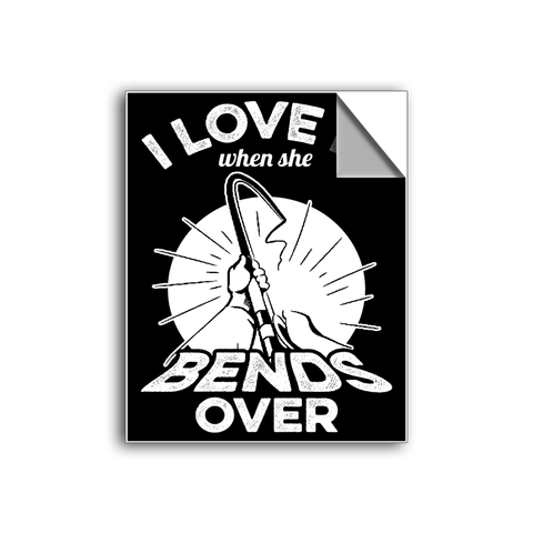 "FREE SHIPPING - ""When She Bends - Fishing"" Vinyl Decal Sticker (6"" tall) - Limited Time Only!"