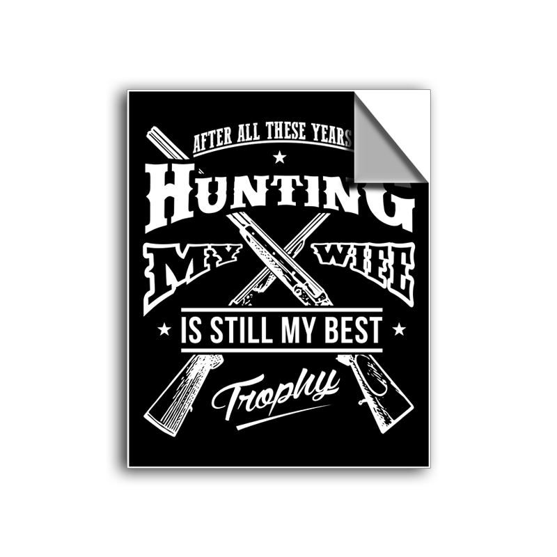 "FREE SHIPPING - ""Hunting Trophy"" Vinyl Decal Sticker (5"" tall) - Limited Time Only!"