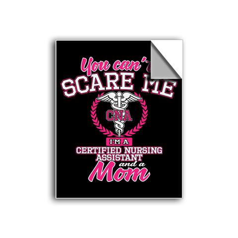 "FREE SHIPPING - ""You Can't Scare Me - CNA"" Vinyl Decal Sticker (5"" tall) - Limited Time Only!"