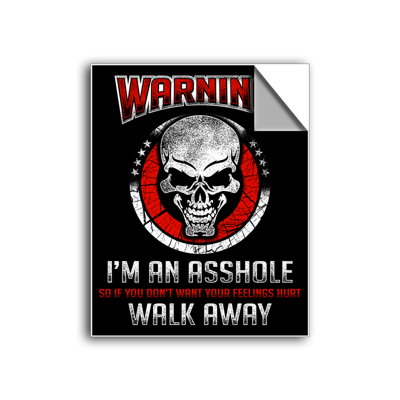 "FREE SHIPPING - ""Warning - I'm An Asshole"" Vinyl Decal Sticker (5"" tall) - Limited Time Only!"