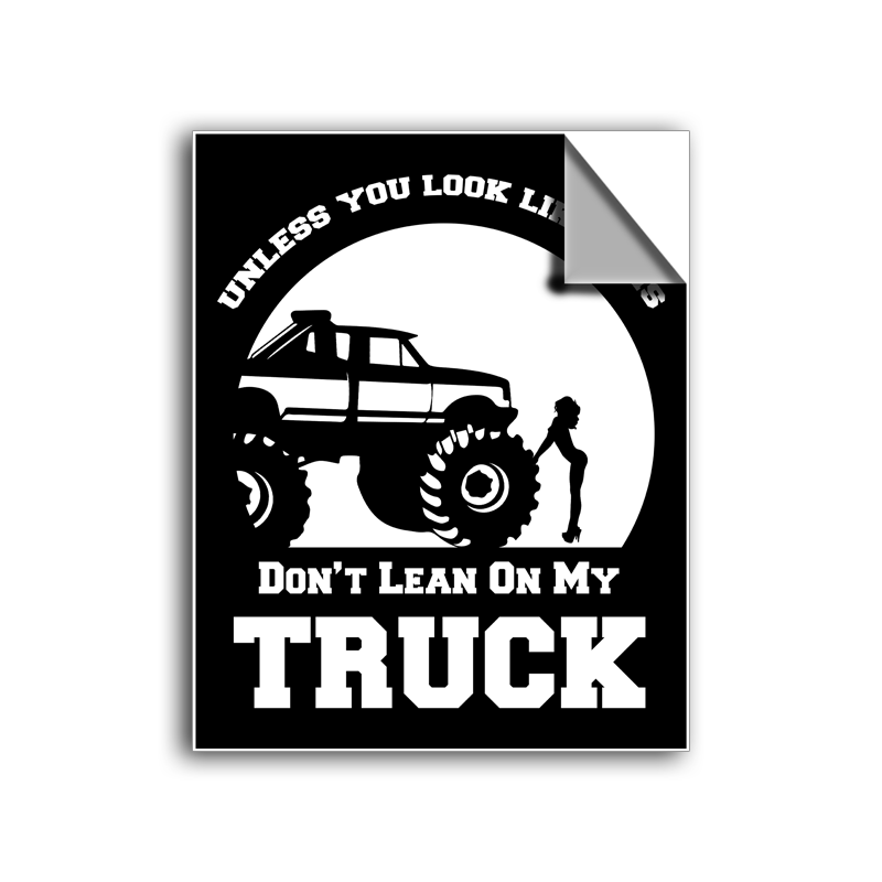 "FREE SHIPPING - ""Don't Lean On My Truck!"" Vinyl Decal Sticker (5"" tall) - Limited Time Only!"