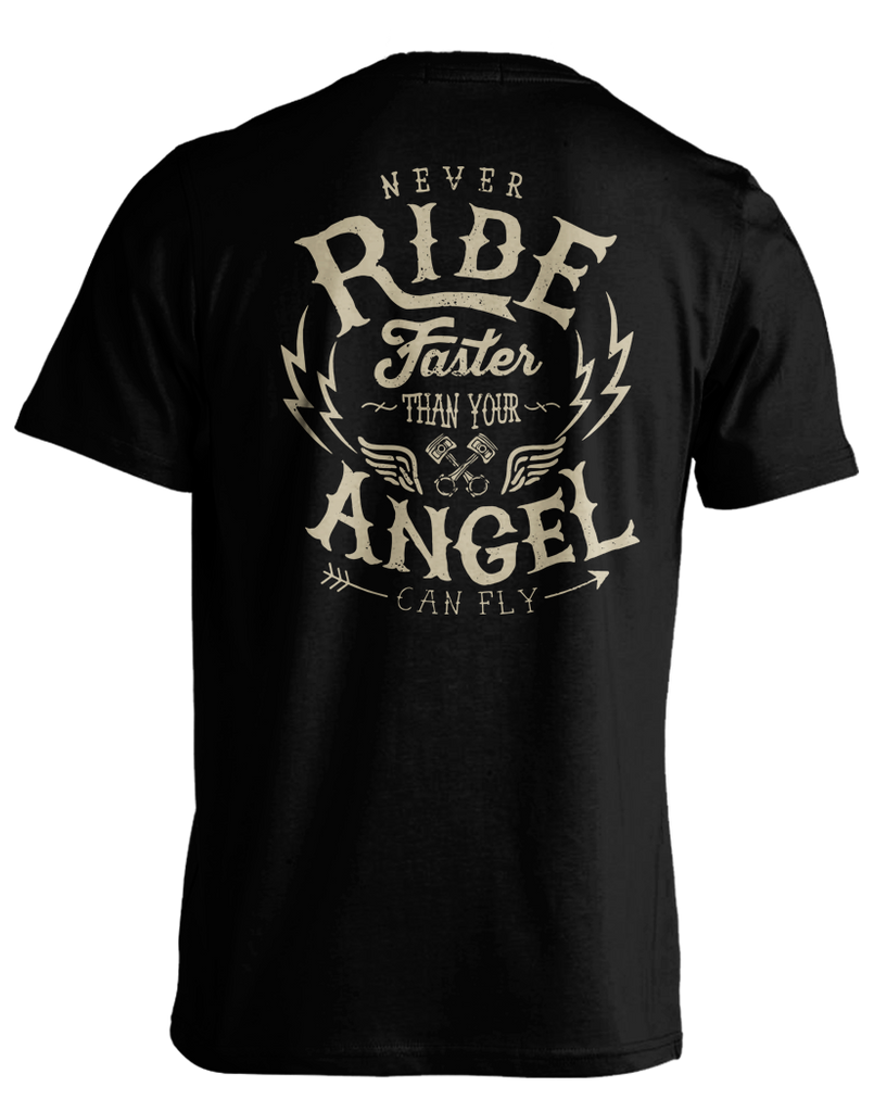 Never Ride Faster Than Angels