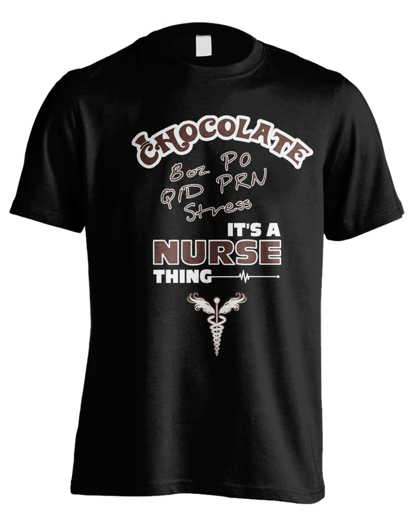 It's A Nurse Thing - Chocolate