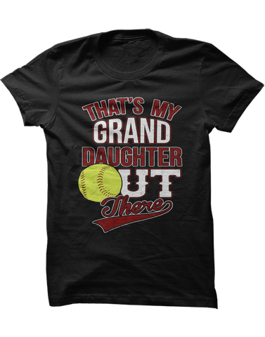 That's my Granddaughter - Softball Tee