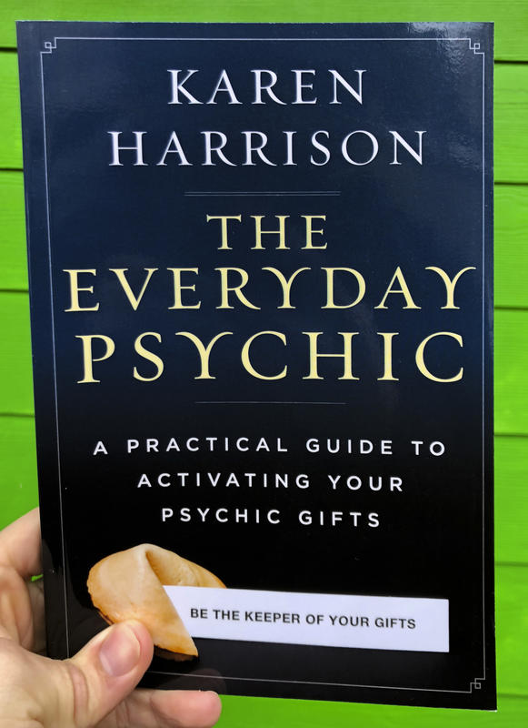 The Everyday Psychic: A Practical Guide to Activating Your Psychic Gifts - Keven Craft Rituals