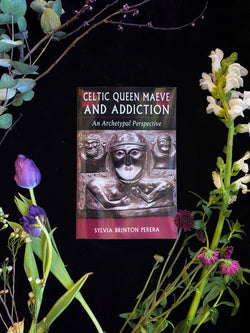 Celtic Queen Maeve and Addiction An Archetypal Perspective of Ecstasy and Healing