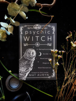 Psychic Witch: A Metaphysical Guide to Meditation, Magick & Manifestation - Keven Craft Rituals