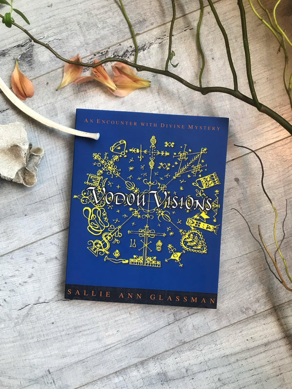 Vodou Visions: An Encounter with Divine Mystery - Keven Craft Rituals