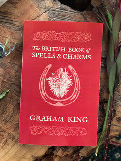 The British Book of Spells and Charms / Black & White Edition - Keven Craft Rituals
