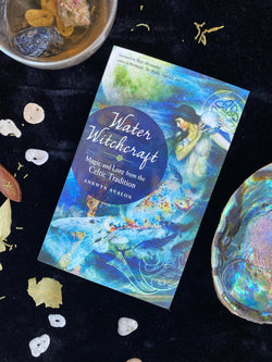 Water Witchcraft Magic and Lore from the Celtic Tradition - Keven Craft Rituals