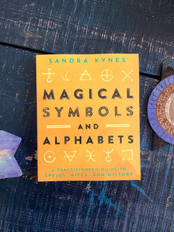 Magical Symbols and Alphabets: A Practitioner's Guide to Spells, Rites, and History - Keven Craft Rituals