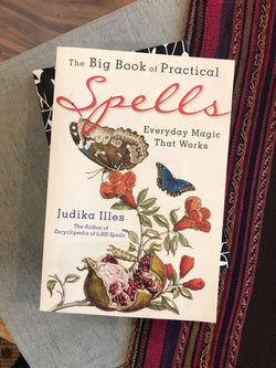 The Big Book of Practical Spells: Everyday Magic That Works - Keven Craft Rituals
