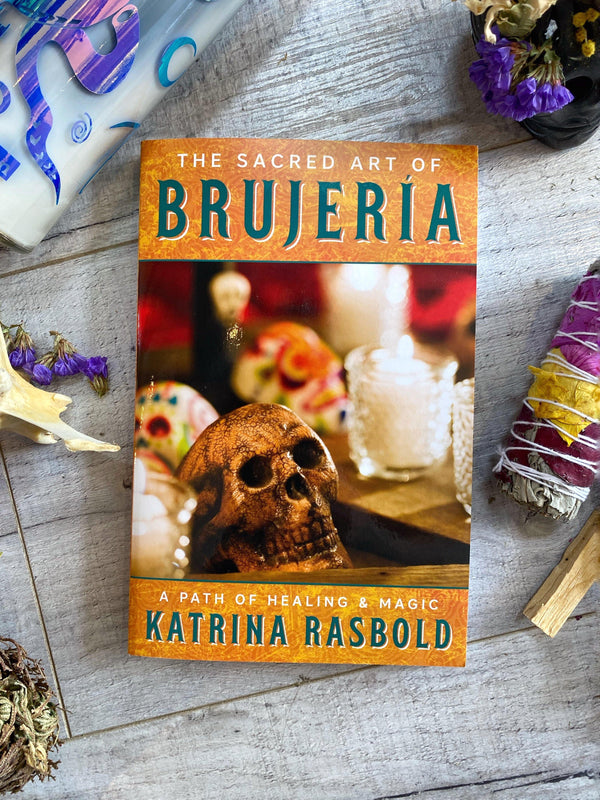 The Sacred Art of Brujeria - Keven Craft Rituals