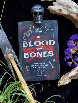 Of Blood and Bones: Working with Shadow Magick & the Dark Moon - Keven Craft Rituals