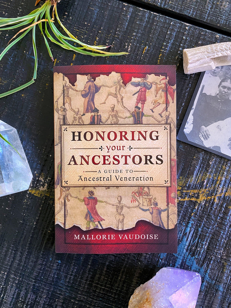 Honoring Your Ancestors - Keven Craft Rituals