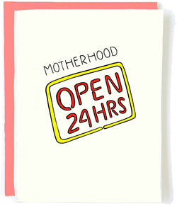 Open 24 Hrs Motherhood Card