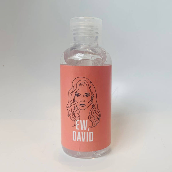 EW, DAVID / SCHITT'S CREEK - Hand Sanitizer - 4oz.