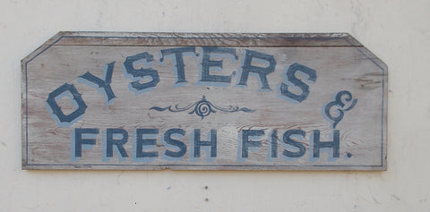 Oysters and Fresh Fish