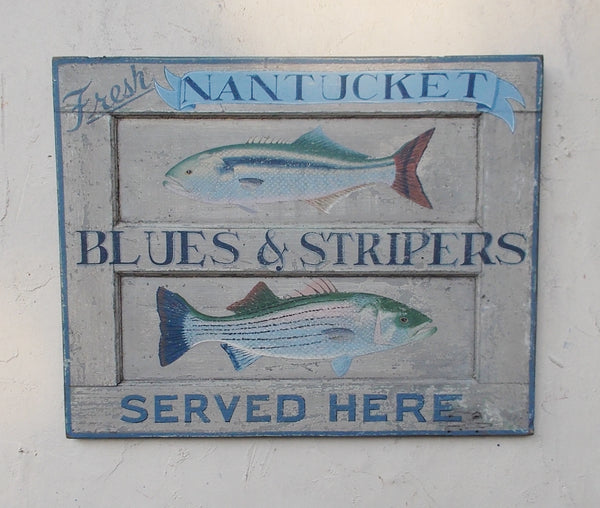 Nantucket Blues and Stripers sign