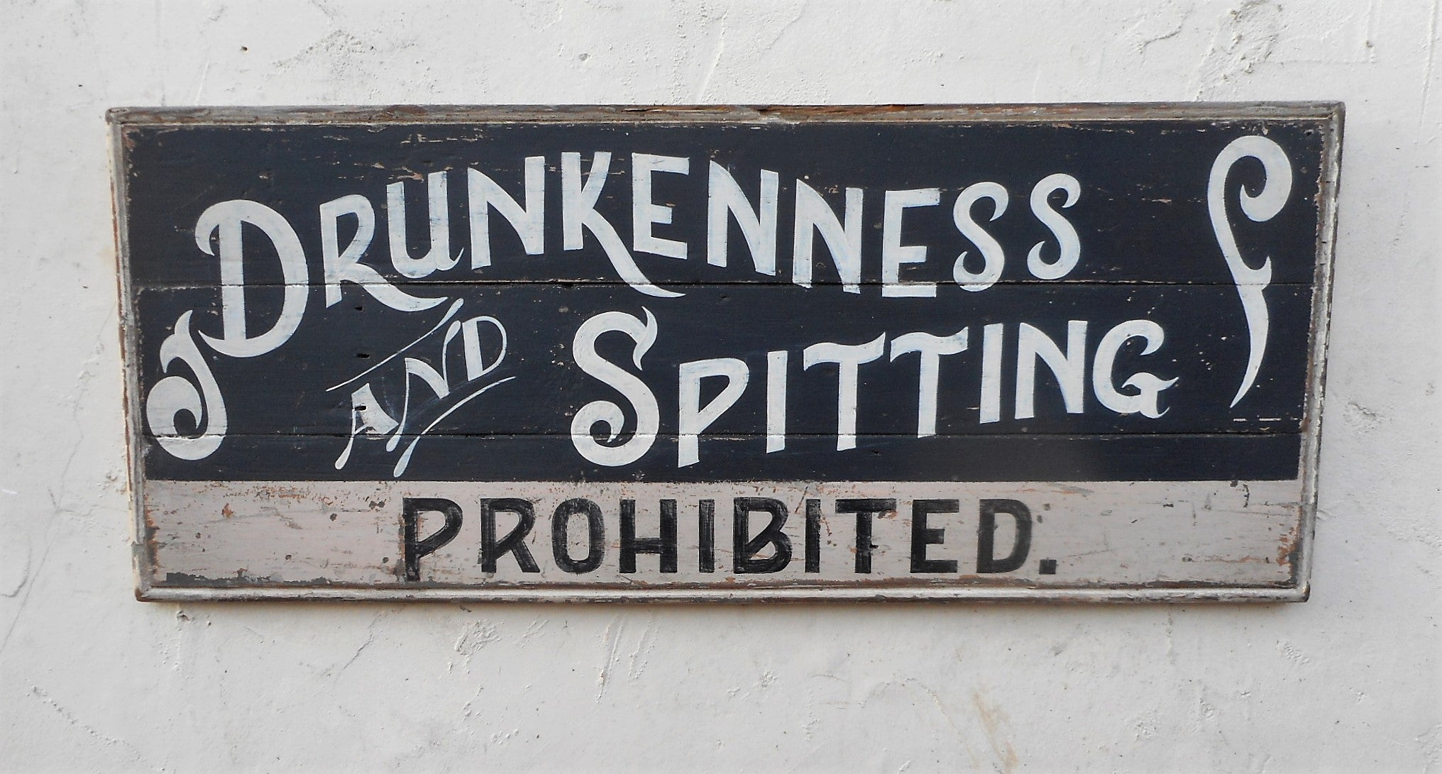 Drunkenness and Spitting Prohibited