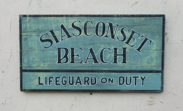 Nantucket Beach signs-Lifeguard on Duty