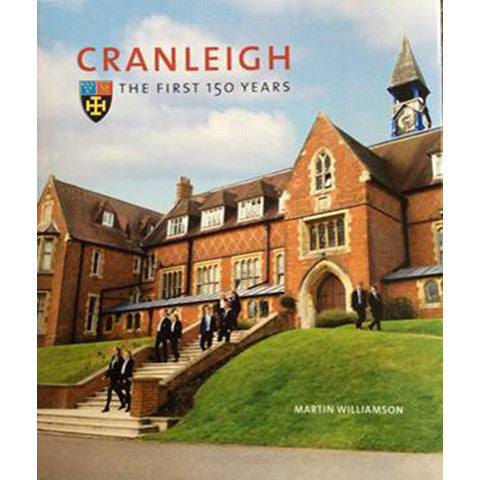 Cranleigh: The First 150 Years (Hardback)