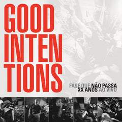 Good Intentions release 20-Year Anniversary Live Set