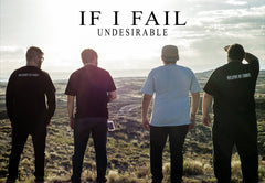 If I Fail: Undesirable