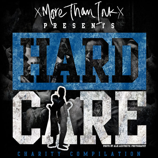 xMore Than Inkx release HARDCARE Charity Compilation