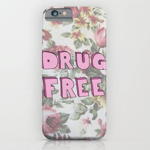 Drug Free Fun Phone Case