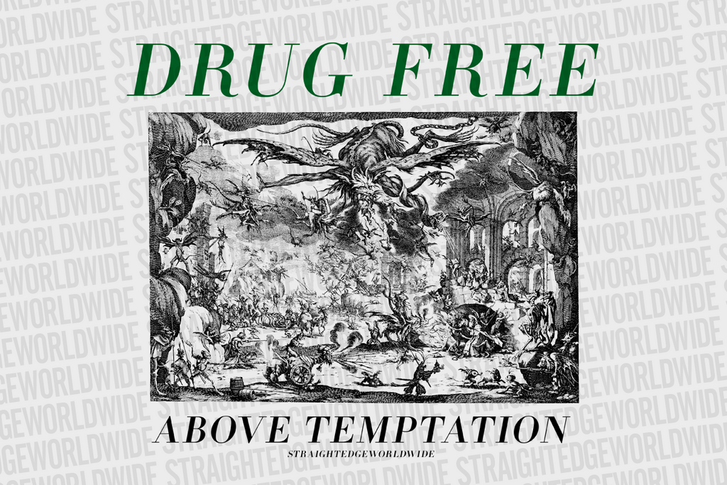 Above Temptation Drug Free Tee