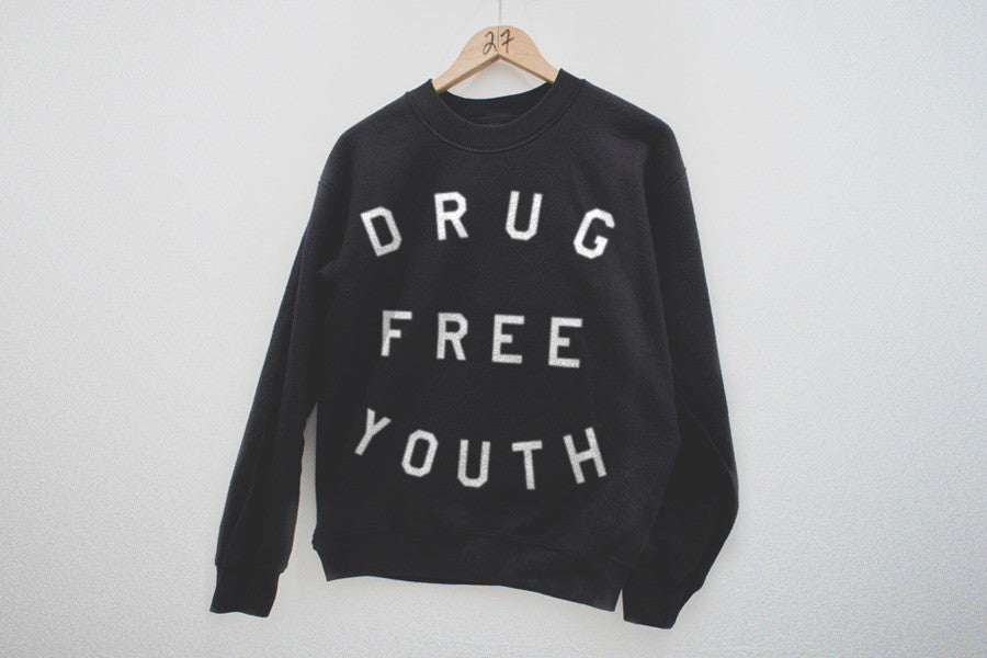 Drug Free sweatshirt