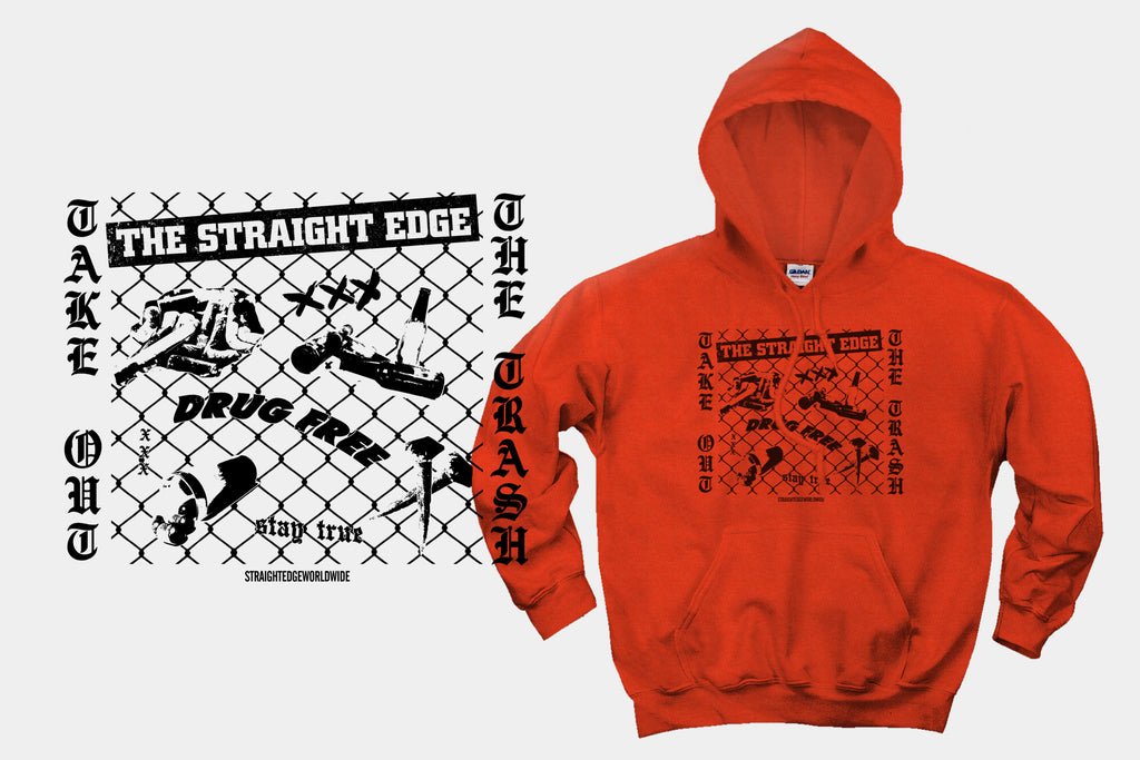 Take Out The Trash Drug Free Straight Edge Hoodie Sweatshirt in orange by STRAIGHTEDGEWORLDWIDE