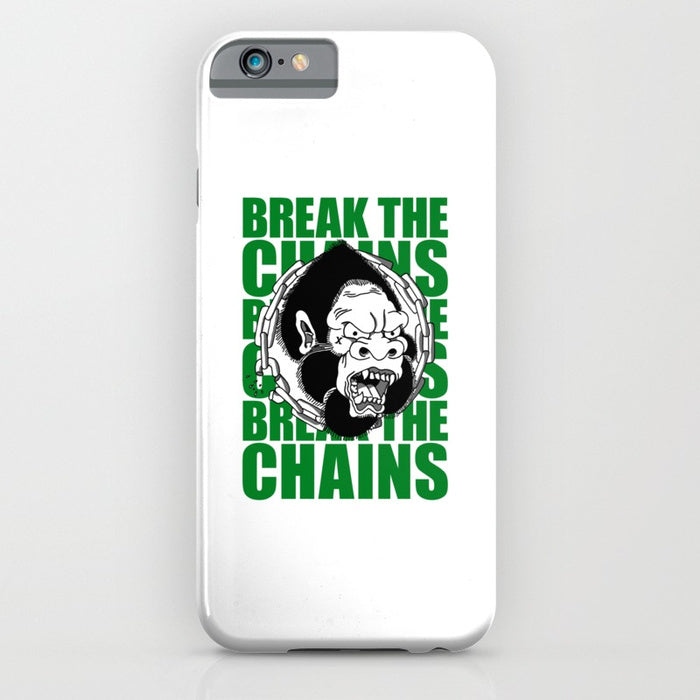 Break The Chains Phone Case
