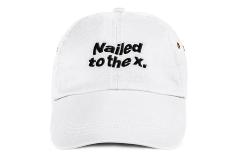 Nailed to the X Dad Hat in White