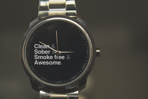 Clean sober smoke free and awesome watch